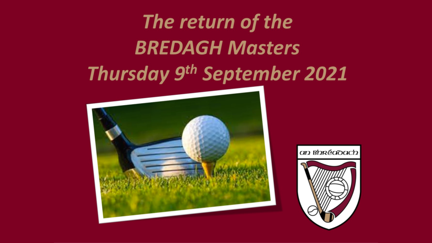 Bredagh Golf Masters shout out!